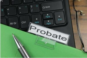 What Is Probate and How Does It Work?